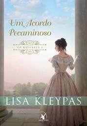 Um Acordo Pecaminoso (Os Ravenels - Livro 3) Lisa Kleypas
