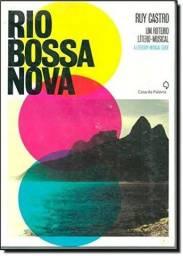 Rio Bossa Nova - um roteiro litero-musical