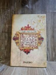 Livro: Histórias para quem gosta de contar histórias. Cássio Pantaleoni.