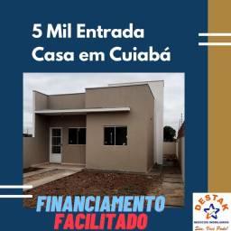 5 Mil Entrada Casa Pronta em Cuiabá