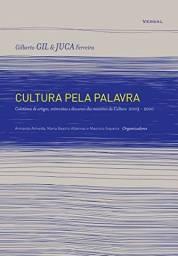 Cultura Pela Palavra - Gilberto Gil