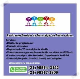 Serviços de Transcrição de Áudio R$ 70,00