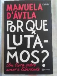 Por que lutamos? - Manuela D'Ávila