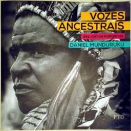 [Infanto juvenil] Vozes Ancestrais: Dez Contos Indígenas - Daniel Munduruku
