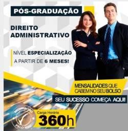 Faça sua Pós-Graduação Direito Administrativo - 03