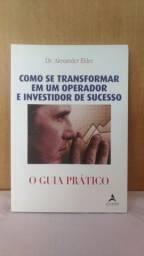 Livro Como Se Transformar Em Um Operador e Investidor de Sucesso - Dr. Alexander Elder