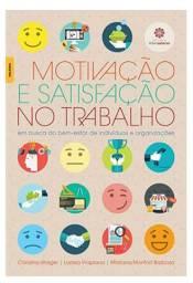 Livro - Motivação e Satisfação No Trabalho