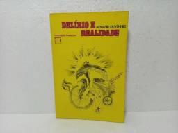 Livro Delírio E Realidade Armand Olivennes