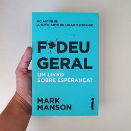 Livro F*deu geral - Mark Manson