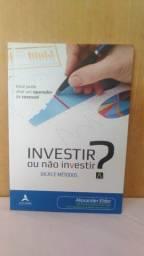 Livro Investir ou Não Investir? - Dr. Alexander Elder