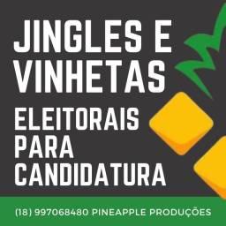 Jingles, Vinhetas Para candidatura ELEITORAL