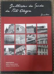 Livro: Instituições de Saúde de Porto Alegre
