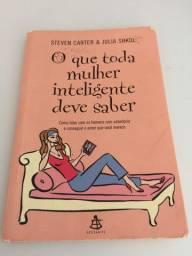 Livro O que toda mulher inteligente deve saber - Steven Carter e Julia Sokol