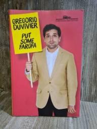 Livro: PUT SOME FAROFA. Gregorio Duvivier
