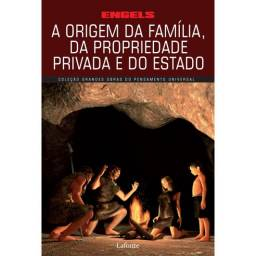 A origem da família, da propriedade privada e do Estado - Engels