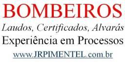Bombeiros Laudo de Exigências, Certificado d Aprovação, Processos Licenças. Experiência!
