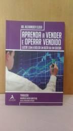 Livro Aprenda a Vender e Operar Vendido - Dr. Alexander Elder