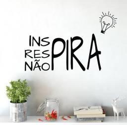 Adesivo De Parede Decorativo Inspira Respira Não Pira
