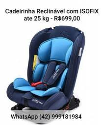 Cadeirinha para carro NOVA com ISOFIX reclinável até 25 kgs.