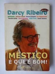 """Livro """"Mestiço que é bom"""" Darcy Ribeiro"""