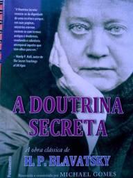 A Doutrina Secreta - Resumida e Comentada por Michael Gomes