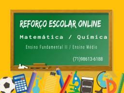 Reforço Escolar Online - Matemática / Química