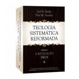 Teologia Sistemática Reformada (Joel R. Beeke e Paul M. Smalley)
