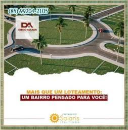 Título do anúncio: Loteamento Solaris em Itaitinga %$#