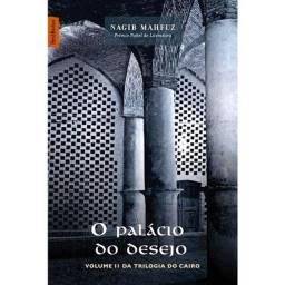 Livro: O Palácio do Desejo - Nagib Mahfuz