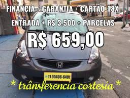Fit 1.4 Entrada R$ 3.500  + Parcelas R$ 659,00