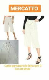 1 calça pantacurt marca Mercatto tam G de linho cor off White original