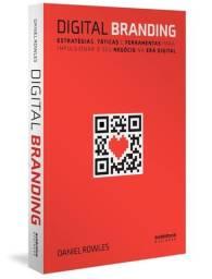 Digital Branding: Estratégias, táticas e ferramentas NOVO