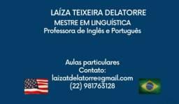Professora  de Inglês e Português  com Mestrado em Linguística