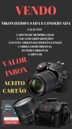 Camera Nikon D5300 Aceito proposta e parcelo