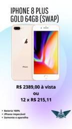 iPhone 8 Plus 64GB e 256GB (Swap)