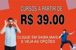Cursos a partir de R$ 39,00 Entre em contato e saiba mais