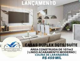 Lindas Casas Duplex 3 Quartos/suíte em Colina de Laranjeiras - Lançamento