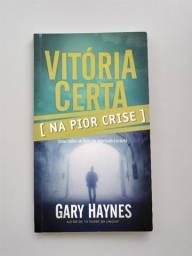 """Livro """"Vitória Certa Na Pior Crise"""" de Gary Haynes"""