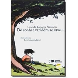 """Livro Literário """"De Sonhar Também Se Vive"""""""