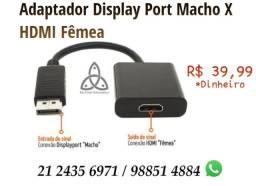 Adaptador Display Port Macho X Hdmi Fêmea