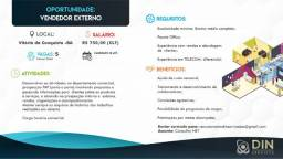 Vendedor Externo Enviar currículo para: recrutamentodinservicesba@gmail.com