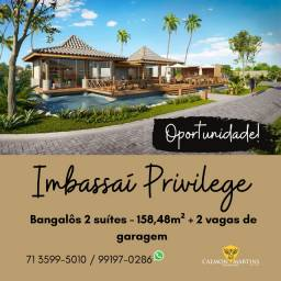 Bangalôs 2 suítes, 158m² - Imbassaí Privillege - Oportunidade