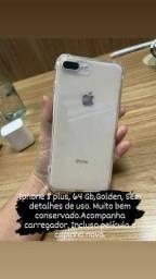 iPhone  8 plus 64 GB Pra hoje .