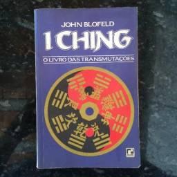 I Ching - O Livro Das Transmutações - John Blofeld