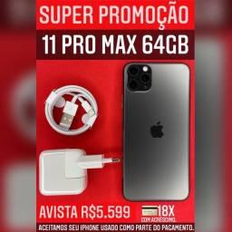 MEGA PROMOÇÃO 11 PROMAX 64GB
