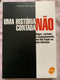 Livro - Uma história não contada de Petrônio Domingues