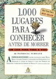 1000 Lugares Para Conhecer Antes de Morrer<br><br>