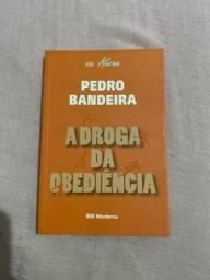 A droga da obediência (Pedro Bandeira)