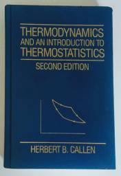 Thermodynamics and an Introduction to Thermostatistics<br><br>