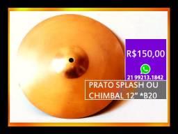 "Prato / Splash / Chimbal / Liga B20 / 12"" Pol"